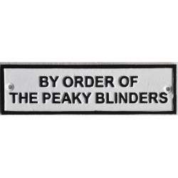 "Vintage style Cast Iron wall sign - ""By order of the Peaky Blinders"""